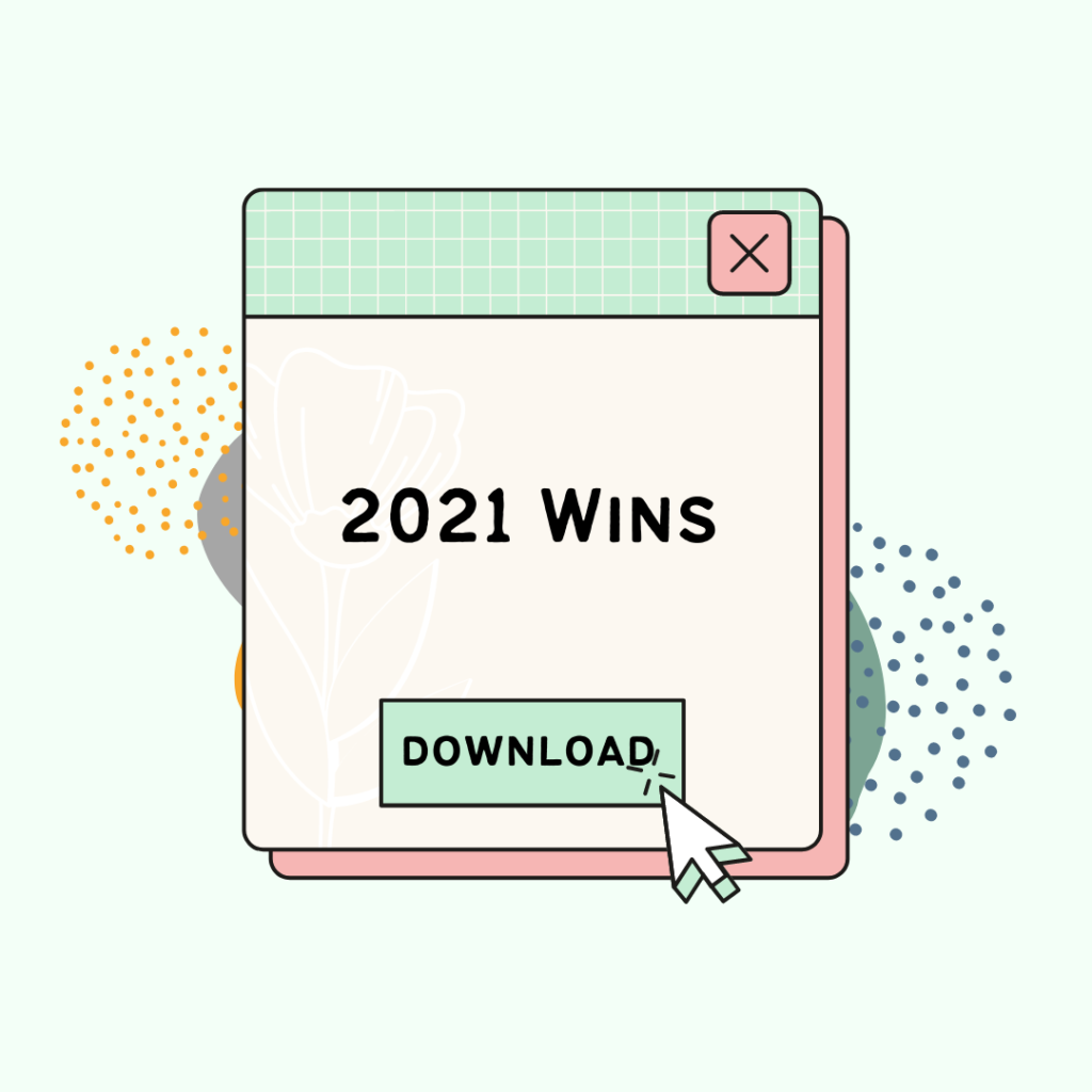 """Graphic of green text popup that says """"2021"""" wins, with cursor clicking download button."""